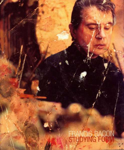 Francis Bacon: Studying Form - Francis Bacon