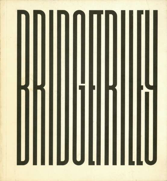 Bridget Riley - Paintings and Drawings 1951-71 - Bridget Riley