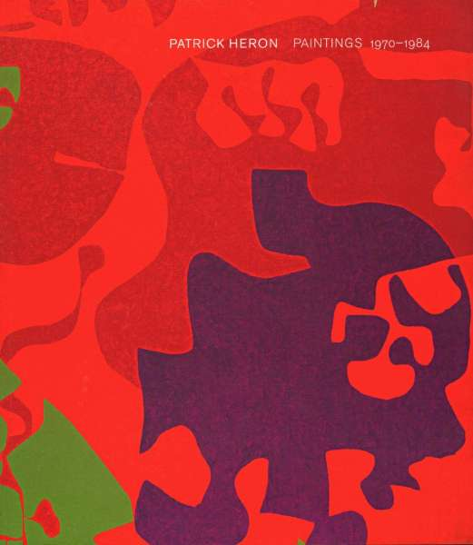 Patrick Heron: Paintings 1970 to 1984 - British Art