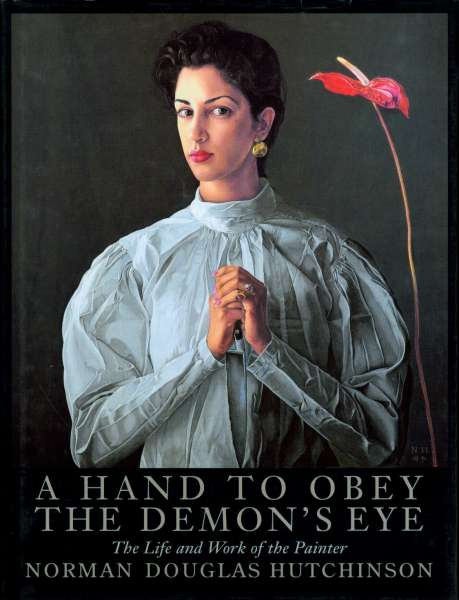 A Hand to Obey the Demon's Eye - Norman Douglas Hutchinson
