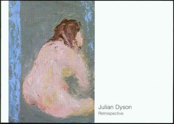 Julian Dyson: Retrospective - Julian Dyson