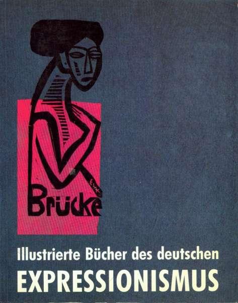 Illustrierte Bucher des Deutschen Expressionismus - German Art