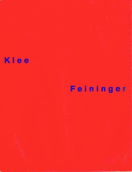 Paul Klee, Lyonel Feininger - Lyonel Feininger