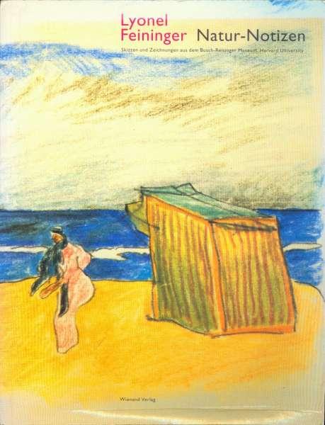 Lyonel Feininger - Natur-Notizen - Lyonel Feininger
