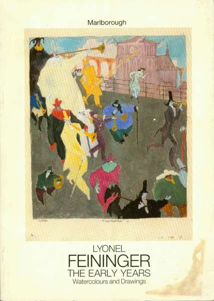 Lyonel Feininger - The Early Years. Watercolours and drawings - Lyonel Feininger