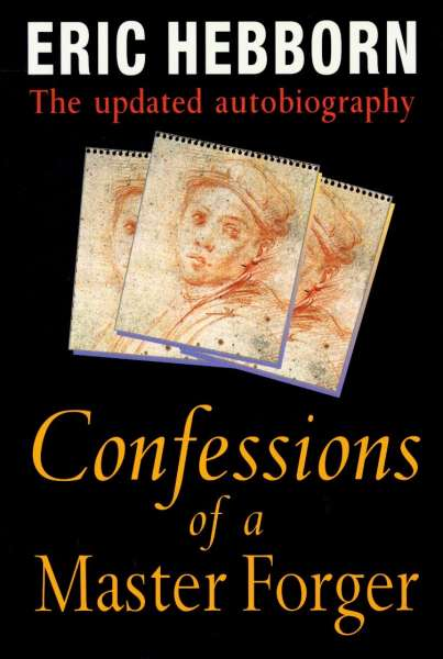 Eric Hebborn: Confessions of a Master Forger - Forgery Interest