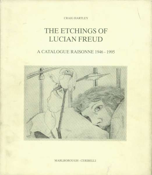 The Etchings of Lucian Freud - Lucian Freud