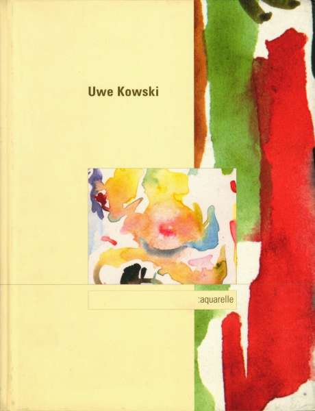 Uwe Kowski : Aquarelle - German Art