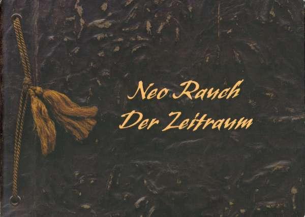 Neo Rauch : Der Zeitraum - German Art