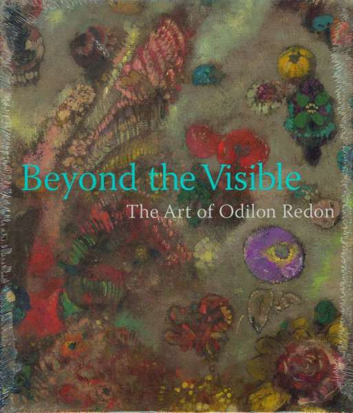 Beyond the Visible : The Art of Odilon Redon - Impressionist & Modern Art