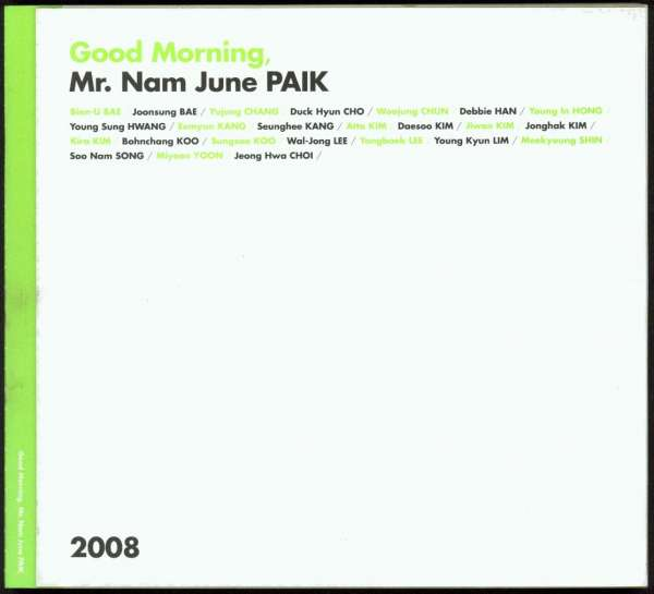 Good Morning, Mr. Nam June PAIK - Korean Art