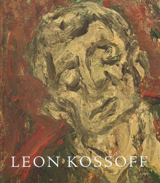 Leon Kossoff (Annely Juda and Mitchell-Innes & Nash, 2000) - Leon Kossoff