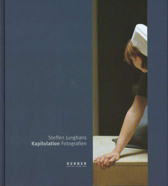 Steffen Junghans : Kapitulation Fotografien - Leipzig Photography