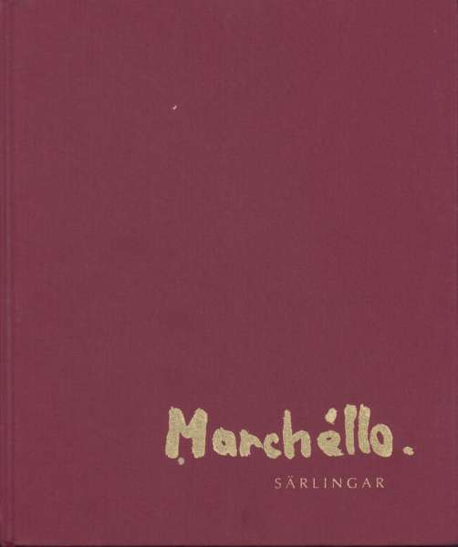 Marchéllo - Marchéllo