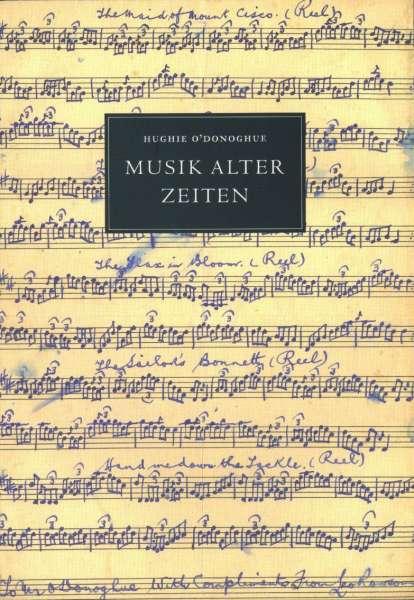 Musik Alter Zeiten - Hughie O'Donoghue