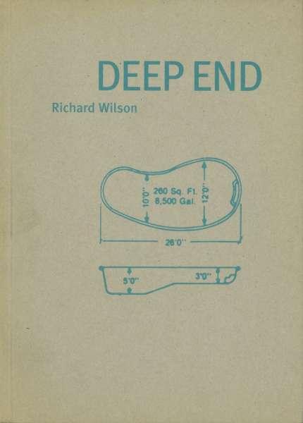 Richard Wilson : Deep End - Richard Wilson