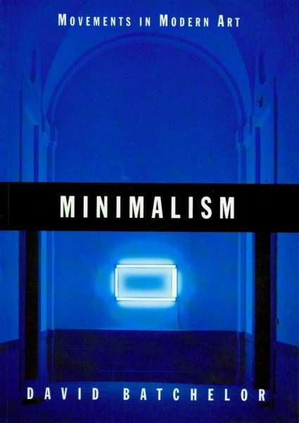 Minimalism - Post-War & Contemporary Art