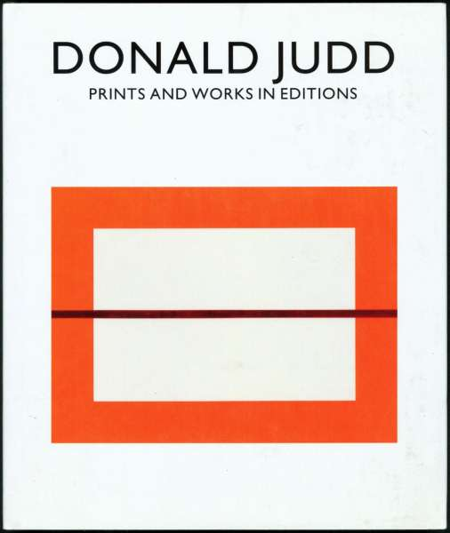 Donald Judd : Prints and works in editions 1951 - 1994 - Post-War & Contemporary Art