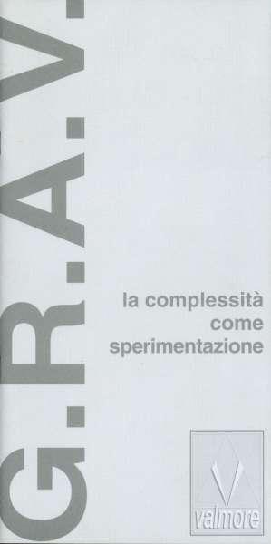 G.R.A.V: La Complessita come Sperimenazione - Op Art