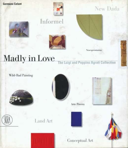Madly in Love: The Luigu and Peppino Agrati Collection - Post-War & Contemporary Art
