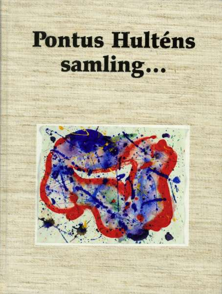 Pontus Hulténs Samling... - Post-War & Contemporary Art