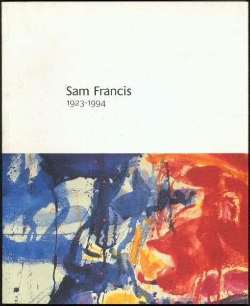 Sam Francis - Sam Francis