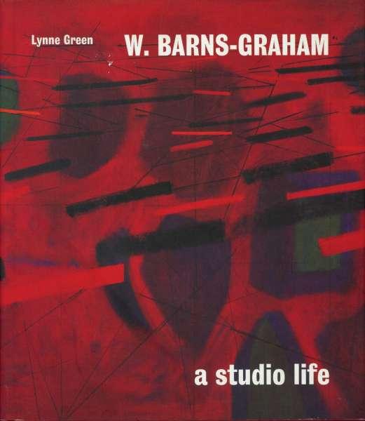 W. Barns-Graham : A Studio Life - British Art