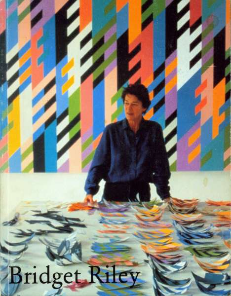 Bridget Riley - Paintings 1982 - 1992 - Bridget Riley
