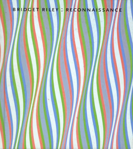 Bridget Riley - Reconnaissance - Bridget Riley