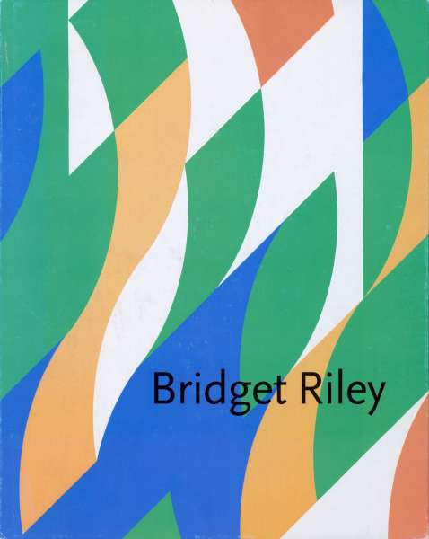 Bridget Riley - Bridget Riley
