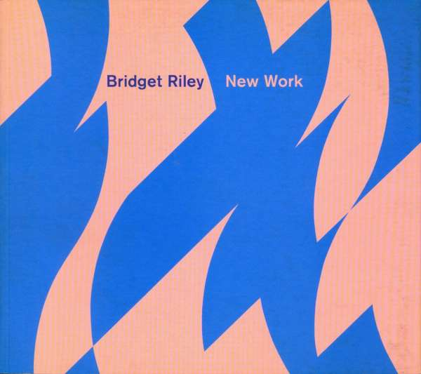Bridget Riley - New Work - Bridget Riley