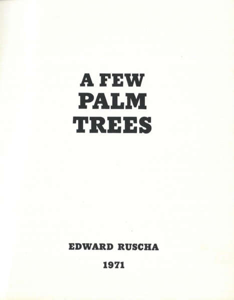 A Few Palm Trees - Ed Ruscha