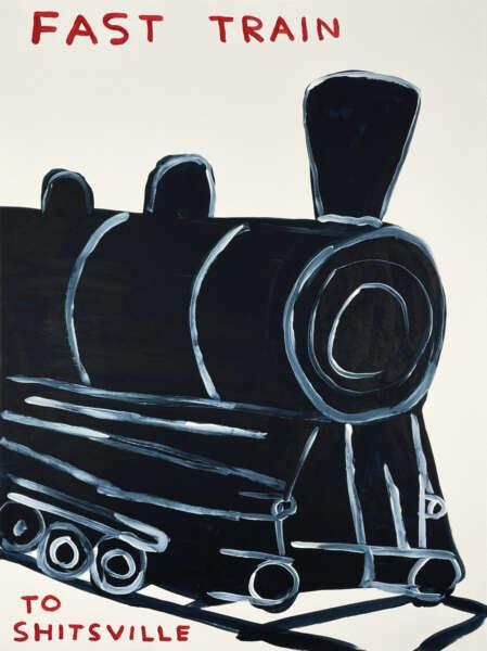 Fast Train to Shitsville - David Shrigley