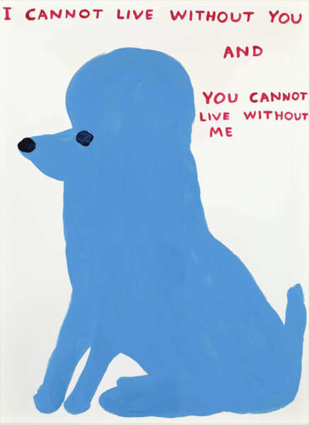 Untitled (I cannot live without you..) - David Shrigley
