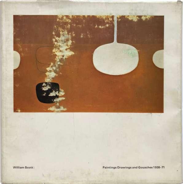 William Scott - Paintings, Drawings and Gouaches 1938-71 - William Scott