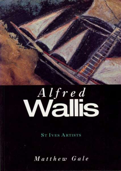 Alfred Wallis : St.Ives Artists - Alfred Wallis