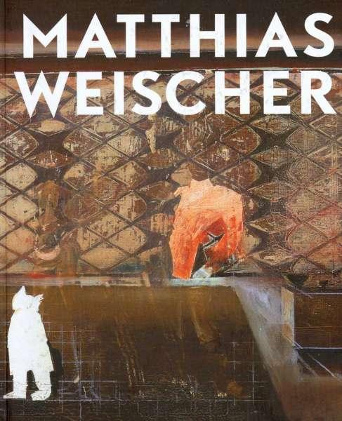 Matthias Weischer - Matthias Weischer