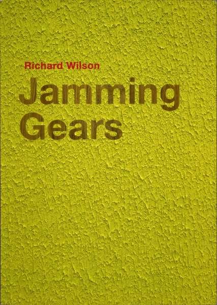 Richard Wilson - Jamming Gears - Richard Wilson