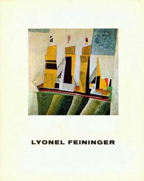 Lyonel Feininger - 1871-1956 - A Memorial Exhibition - Lyonel Feininger