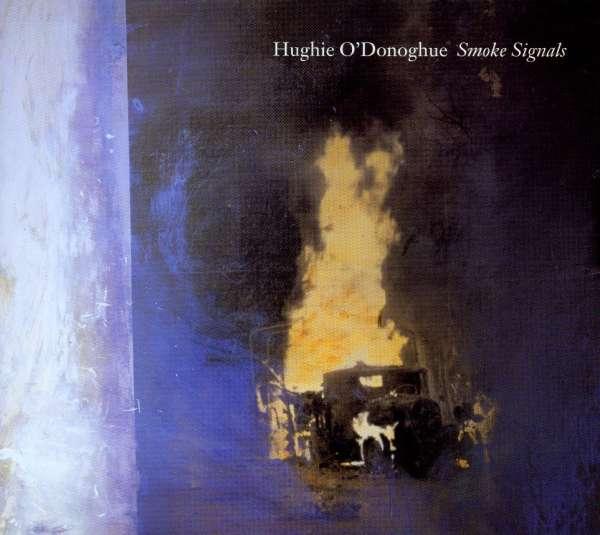Hughie O'Donoghue - Smoke Signals - Hughie O'Donoghue