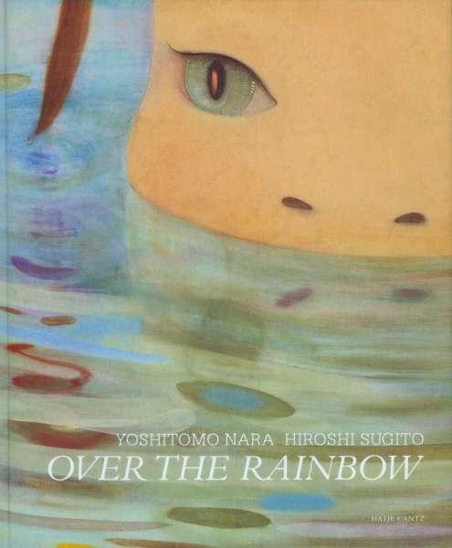 Yoshitomo Nara & Hiroshi Sugito - Over the rainbow - Yoshitomo Nara