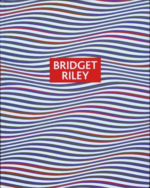 Bilder und Zeichnungen 1959-2005 - Bridget Riley