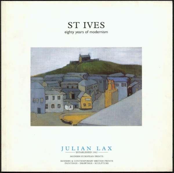 St. Ives : Eighty years of Modernism - British Art